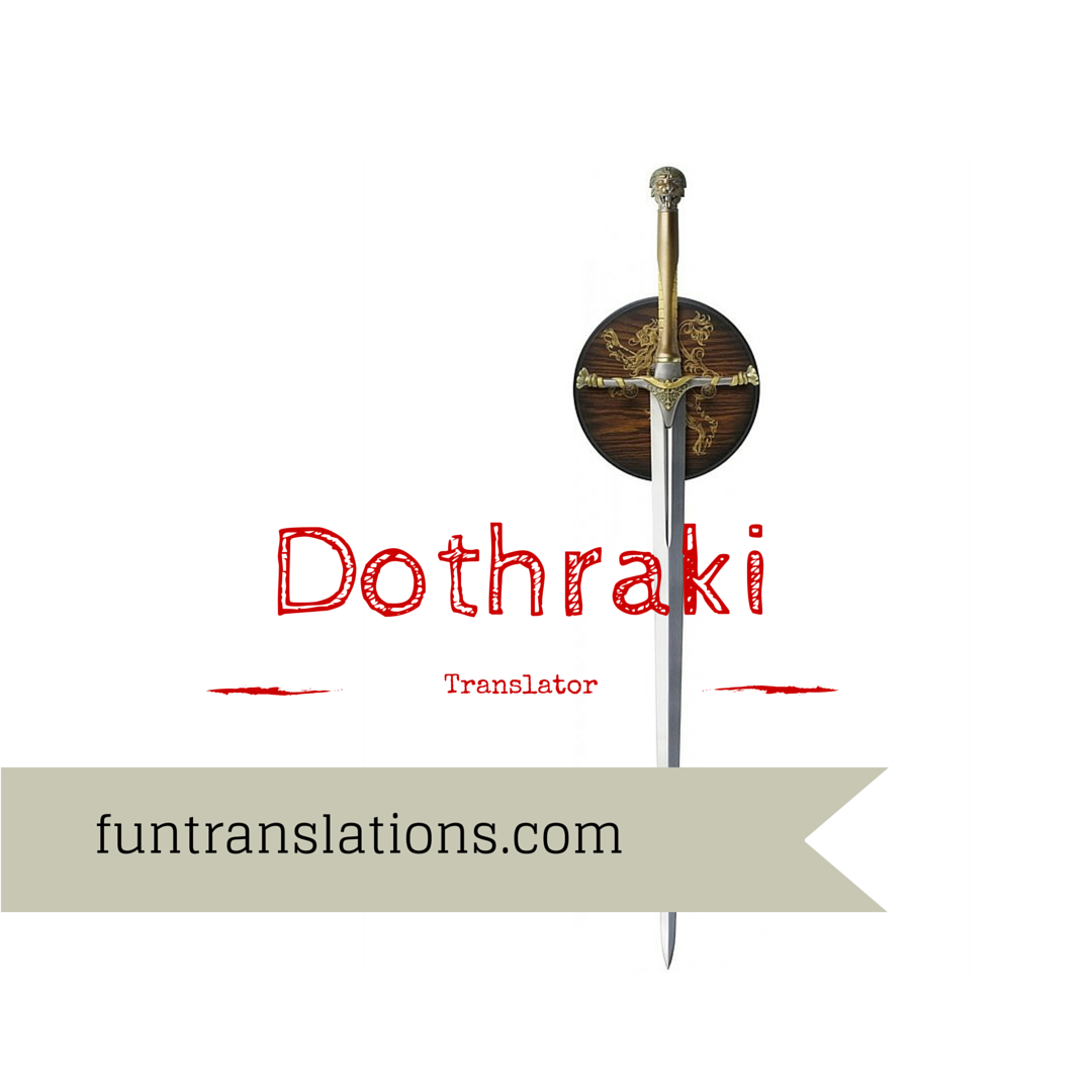 Dothraki translator