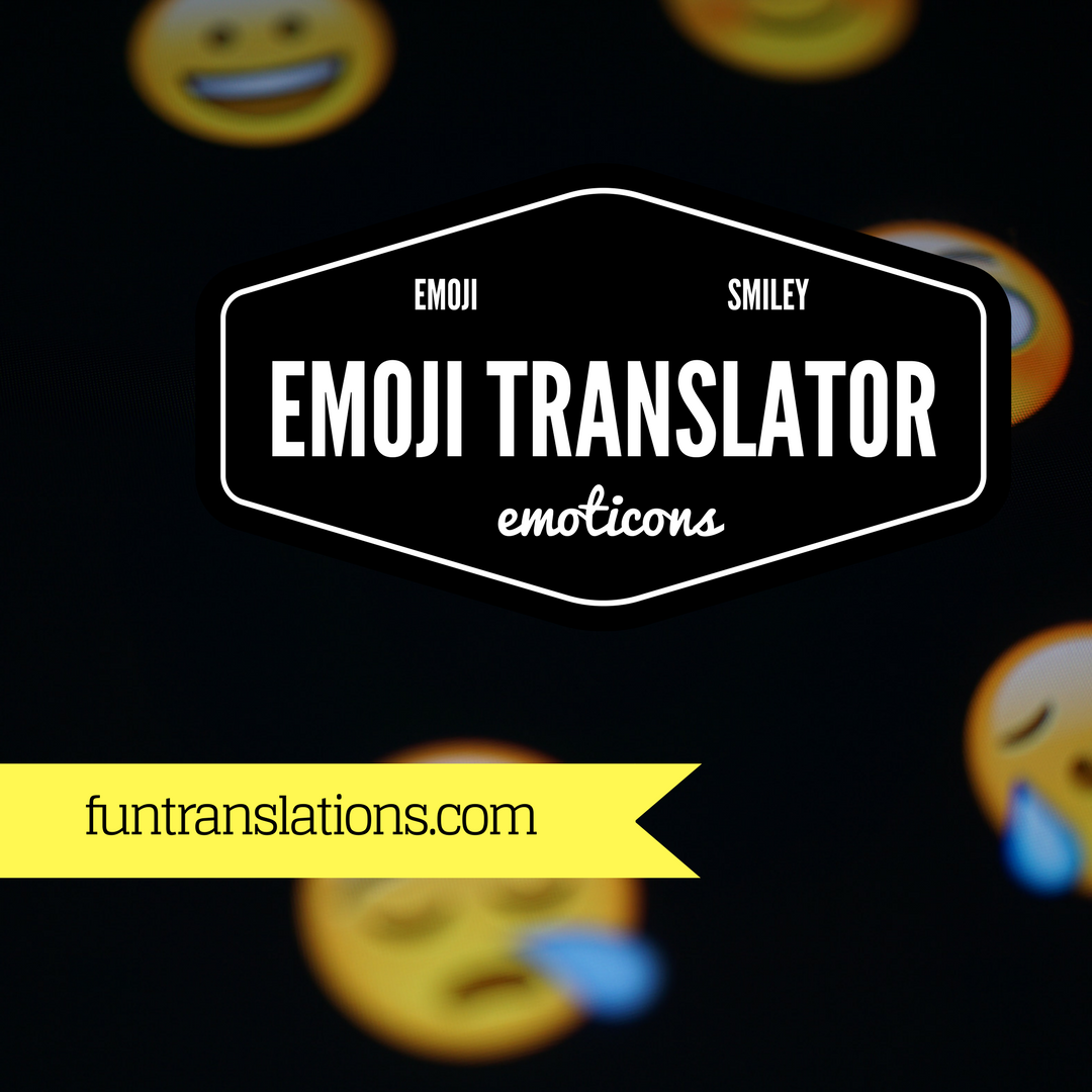 Emoji translator