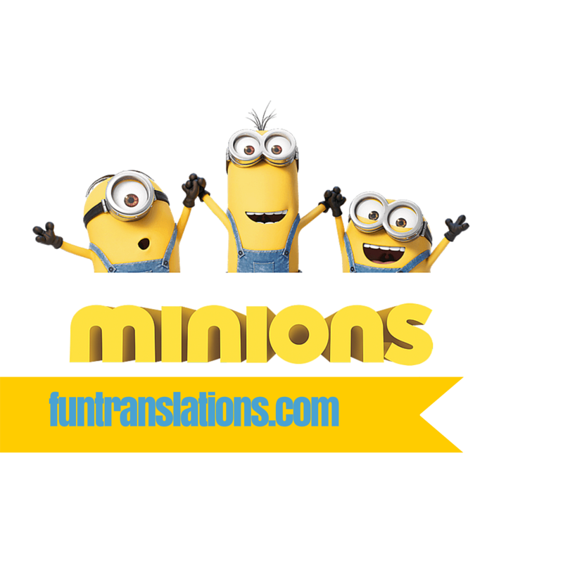 Minion Speak Translator
