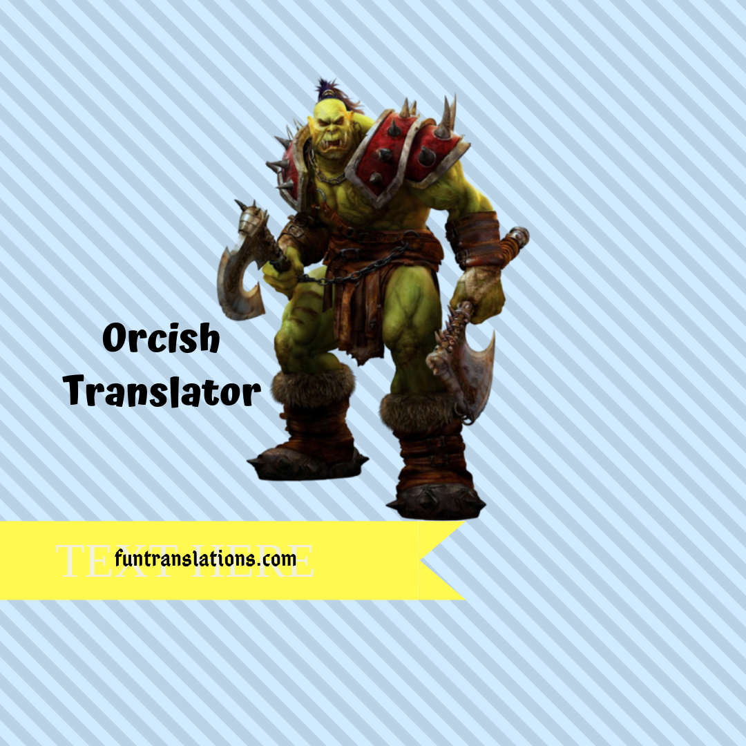 Orcish translator