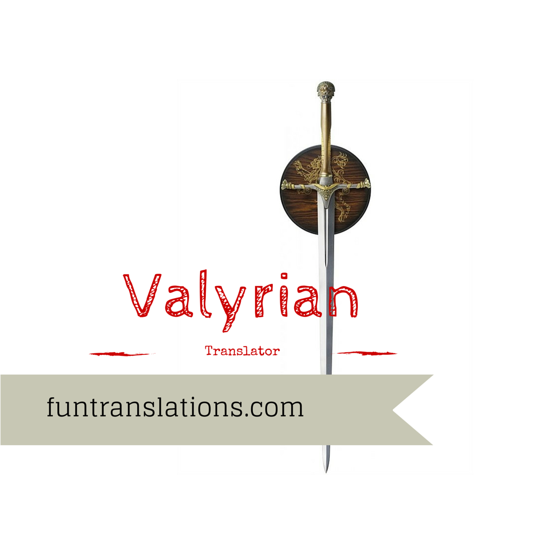Valyrian translator